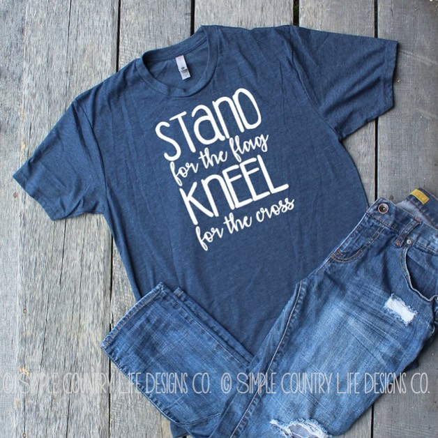 Stand for the Flag Kneel for the Cross Tee-